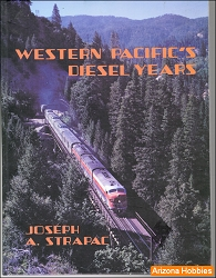 Western Pacific's Diesel Years (hardcover)