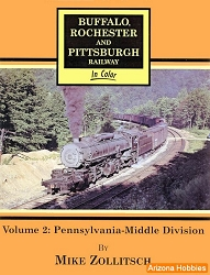 Buffalo, Rochester & Pittsburgh Railway In Color Vol. 2