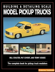 Building and Detailing Scale Model Pickup Trucks