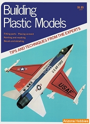 Building Plastic Models: Tips and Techniques from the Experts