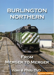 Burlington Northern: From Merger to Merger DVD