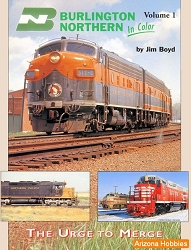 Burlington Northern In Color Vol. 1: The Urge to Merge