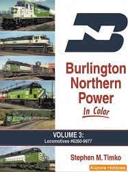 Burlington Northern Power In Color Vol. 3: Locomotives 6260-9977