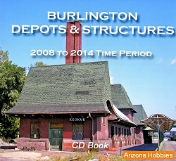 Burlington Route Depots and Structures Photo CD Book