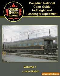 Canadian National Color Guide to Freight and Passenger Equipment Vol. 1