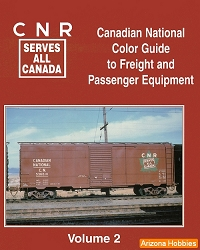 Canadian National Color Guide to Freight and Passenger Equipment Vol. 2