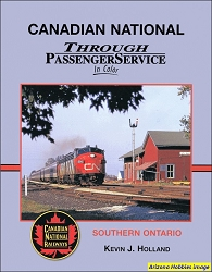 Canadian National Through Passenger Service In Color: Southern Ontario