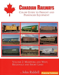 Canadian Railways Color Guide to Freight and Passenger Equipment Vol. 2