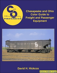 Chesapeake & Ohio Color Guide to Freight and Passenger Equipment