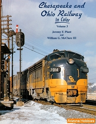 Chesapeake & Ohio Railway In Color Vol. 3