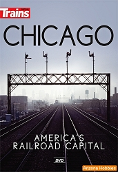 Chicago, America's Railroad Capital DVD