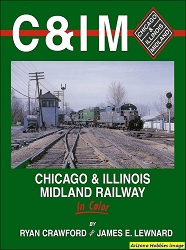 Chicago & Illinois Midland Railway In Color