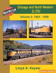 Chicago & North Western In Color Vol. 2: 1941-1953