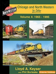 Chicago & North Western In Color Vol. 4: 1965-1995