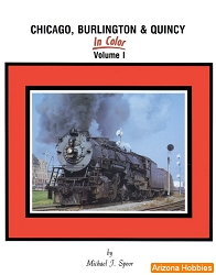 Chicago, Burlington & Quincy In Color Vol. 1