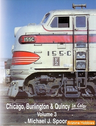Chicago, Burlington & Quincy In Color Vol. 3