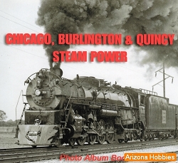 Chicago, Burlington & Quincy Steam Power Photo CD Book