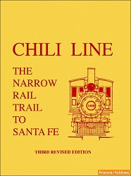 Chili Line: The Narrow Rail Trail to Santa Fe