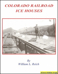Colorado Railroad Ice Houses