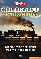 Colorado Railroads: Steam trains and diesel freights in the Rockies DVD