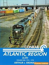 Conrail Atlantic Region In Color Vol. 1: 1976-1978