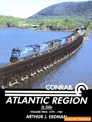Conrail Atlantic Region In Color Vol. 2: 1979-1981