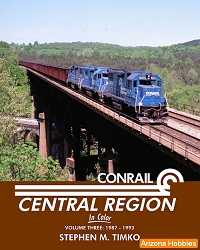 Conrail Central Region In Color Vol. 3: 1987-1993
