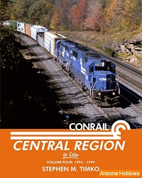 Conrail Central Region In Color Vol. 4: 1994-1999