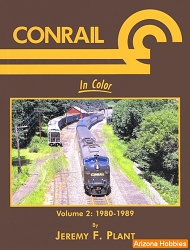 Conrail In Color Vol. 2: 1980-1989