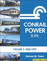 Conrail Power In Color Vol. 2: Units 4000-5999