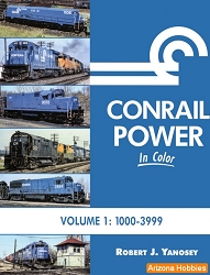 Conrail Power In Color Vol. 1: Units 1000-3999
