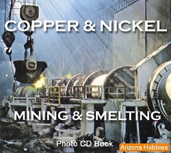 Copper and Nickel Smelting Photo CD Book