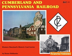Cumberland & Pennsylvania Railroad: Western Maryland's Historic Coal Carrier