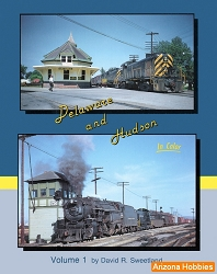 Delaware & Hudson In Color Vol. 1