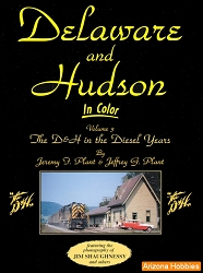 Delaware & Hudson In Color Vol. 3: The D&H in the Diesel Years