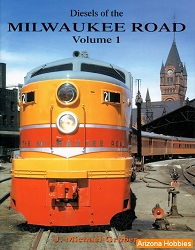 Diesels of the Milwaukee Road Vol. 1