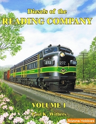 Diesels of the Reading Company Vol. 1
