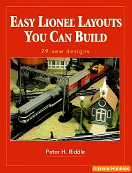 Easy Lionel Layouts You Can Build: 29 New Designs