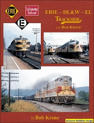 Erie-DL&W-EL Trackside with Bob Krone