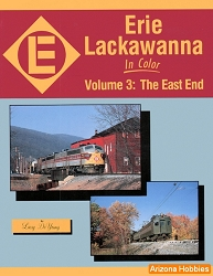 Erie Lackawanna In Color Vol. 3: The East End