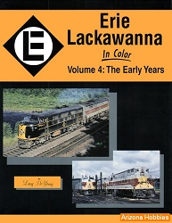 Erie Lackawanna In Color Vol. 4: The Early Years