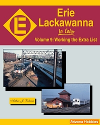 Erie Lackawanna In Color Vol. 9: Working the Extra List