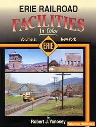 Erie Railroad Facilities In Color Vol. 2: New York State