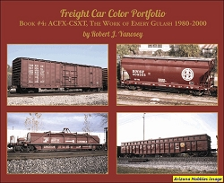 Freight Car Color Portfolio Book No. 4 ACFX-CSXT, The Work of Emery Gulash 1960-1980