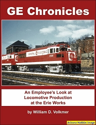 GE Chronicles: An Employees Look at Locomotive Production at the Erie Works