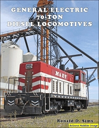 General Electric 70-Ton Diesel Locomotives