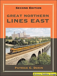 Great Northern Lines East (Second Edition)