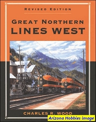 Great Northern Lines West (Revised Edition)