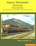 Great Northern Pictorial Vol. 6: Freight Service
