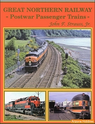 Great Northern Railway Postwar Transcontinental Passenger Trains